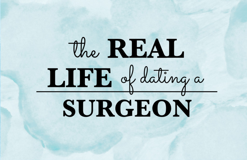 dating a surgeon 5 reasons why you should date a nurse quintus when you are casting about for dating critical care nurses and surgery nurses are usually.