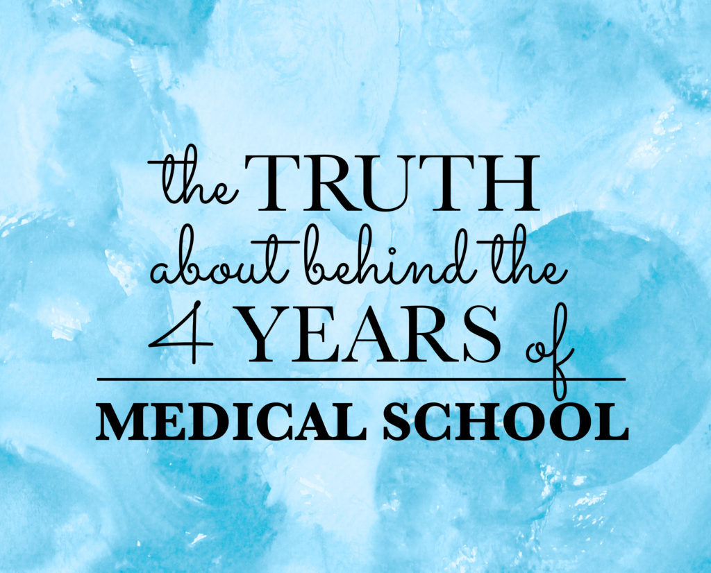 the-truth-about-behind-the-four-years-of-medical-school
