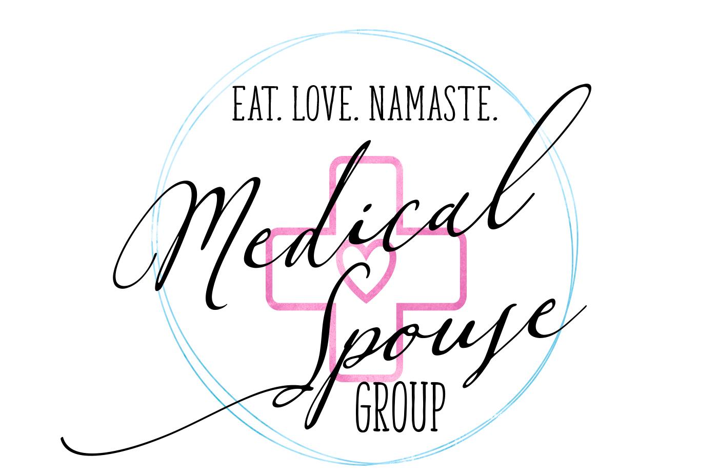 Eat Love Namaste Medical Spouse Facebook Group