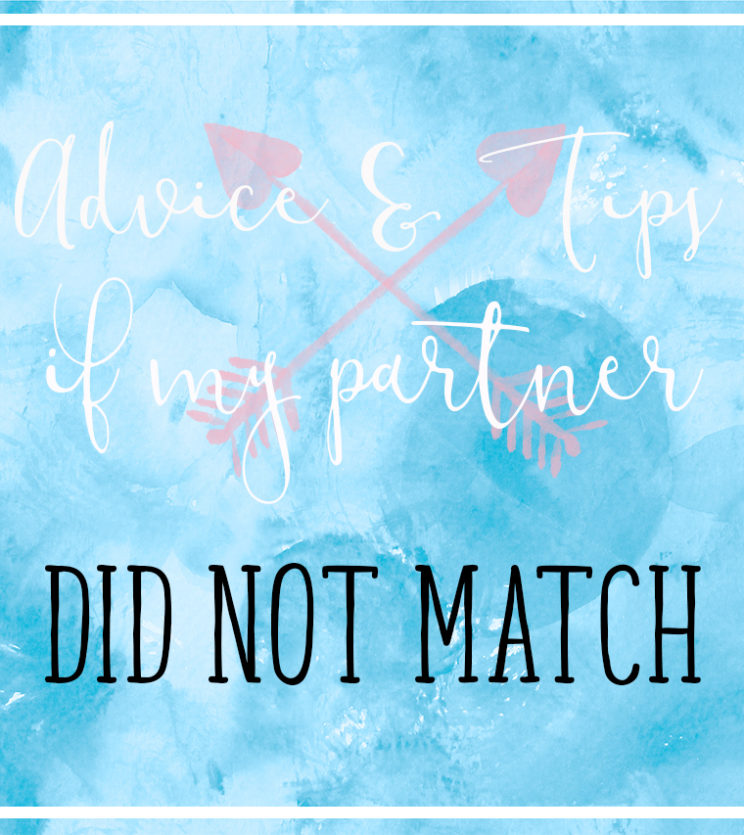 What If My Partner did not match