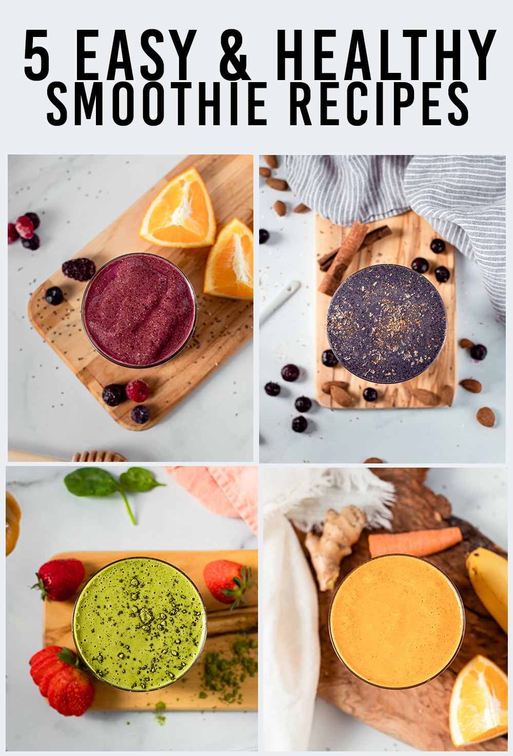 Healthy and Easy Smoothie Recipes to lose weight