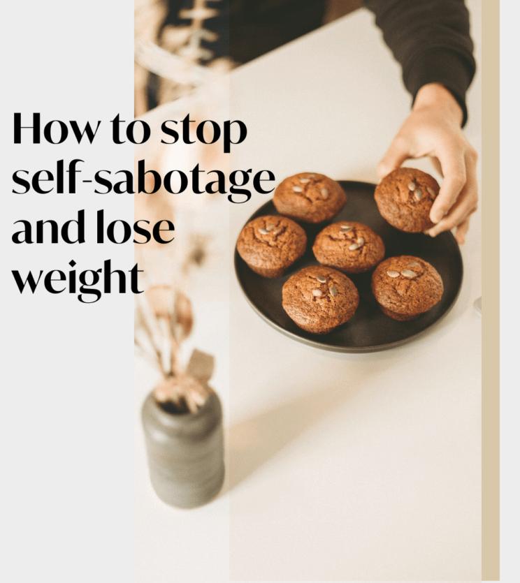 Self-Sabotaging Foods